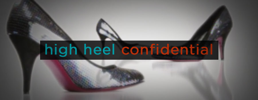 High Heel Confidential